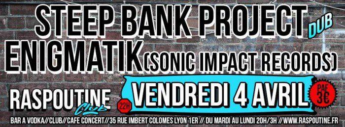 Steep Bank Project + Enigmatik