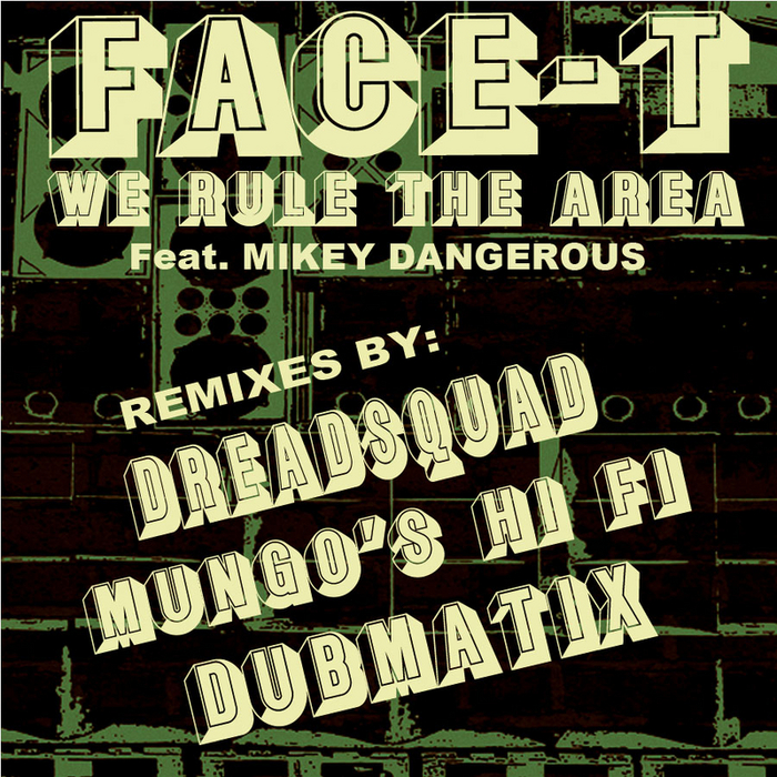 Face-T_We_Rule_The_Area