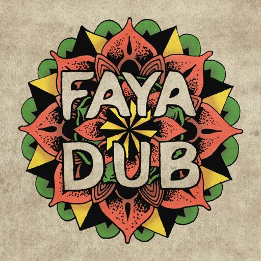 Faya Dub - On The Road