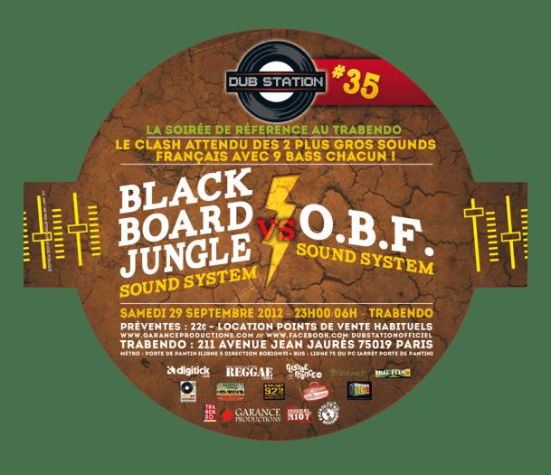 Dub Station 35 Blackboard Jungle VS OBF Sound System