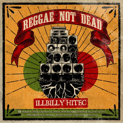 iLLBiLLY HiTEC - Reggae Not Dead