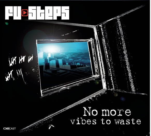 Fu-Steps - No more vibes to waste