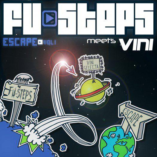 "Fu-Steps meet Vini - ""Escape"""