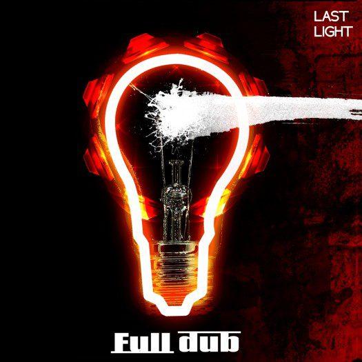 Full Dub - Last Light