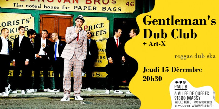 Gentleman's Dub Club + Art-X