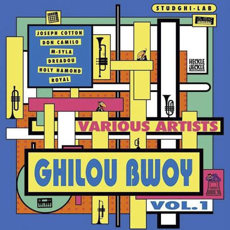Ghilou Bwoy - Vol.1