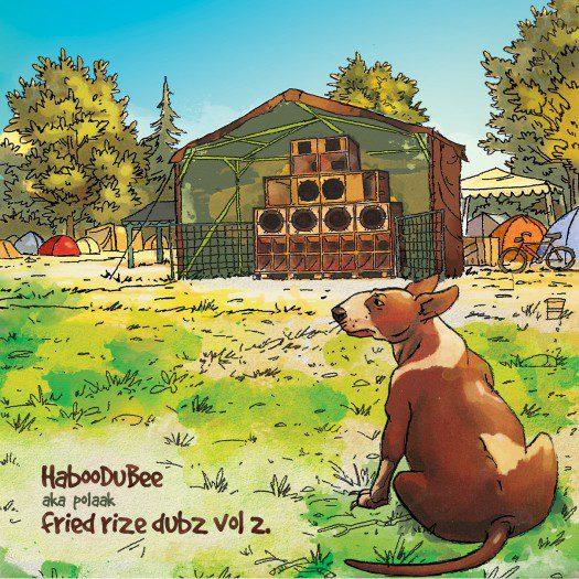 HabooDuBee - Fried Rize Dubz Vol 2