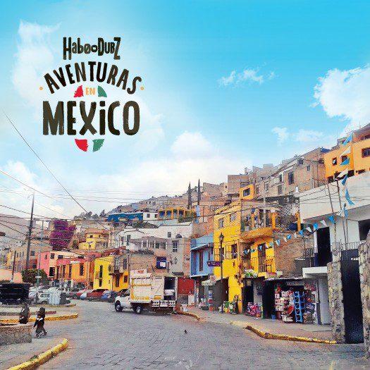 HabouDubz - Aventuras en Mexico