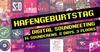 Hafengeburtstag Soundsystem Yard #13 – digital edition
