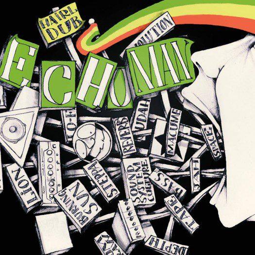 Hairl Dub - Echoman