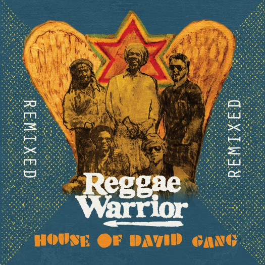 House of David Gang - Reggae Warrior Remixed