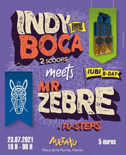 Mr Zebre meets Indy Boca Sound System