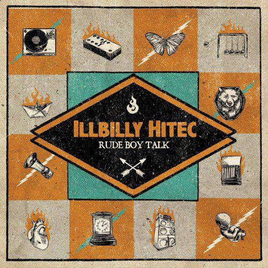 Illbilly Hittec - Rude Boy Talk