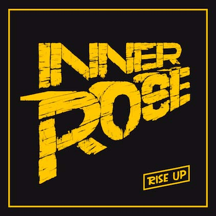Inner Rose - Rise Up
