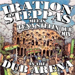 Iration Steppas Meets TenaStelin In The Dub Arena Lp Dub Mix