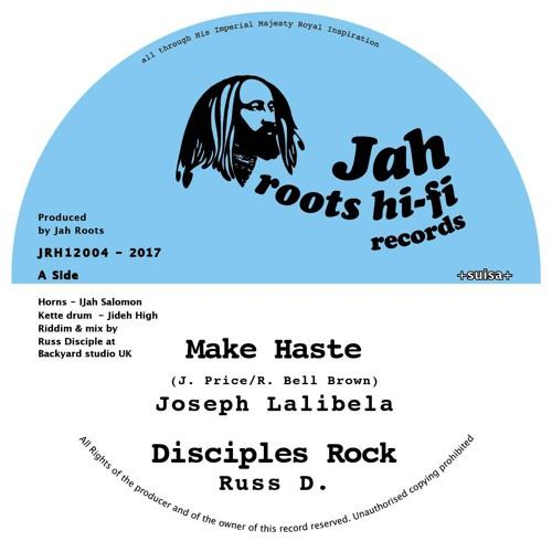 Joseph Lalibela - Make Haste