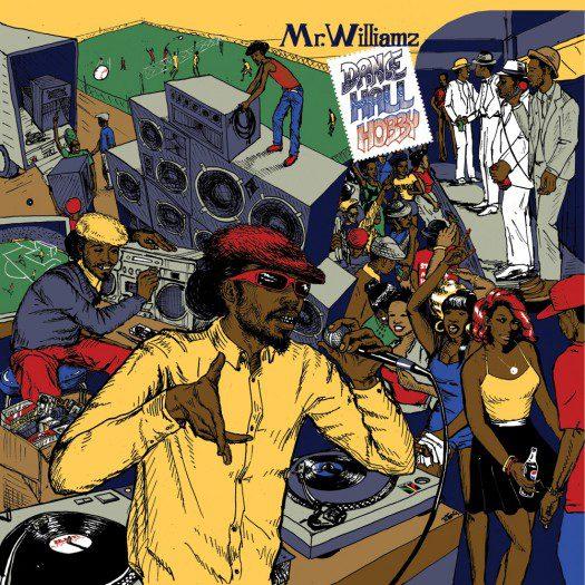 Mr Williamz - Dancehall Hobby - Maffi - Jahtari