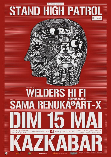 Stand High Patrol + Welders Hi Fi feat. Sama Renuka & Art-X