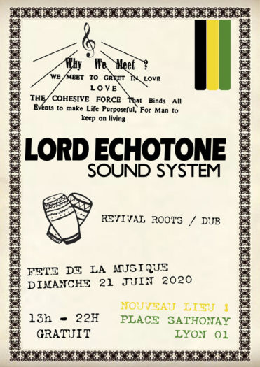 Fête de la Musique – Lord Echotone Sound System @ Lyon