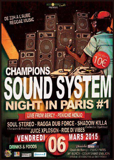 Champions Sound System NIght In Paris #1