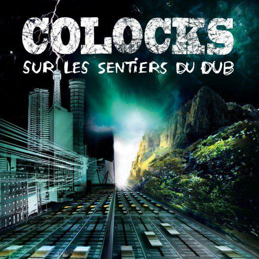 Colocks - Sur Les Sentiers Du Dub