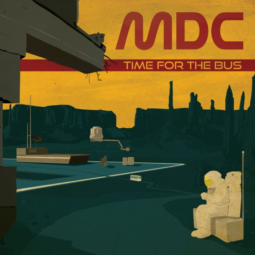 MDC - Time For The Bus