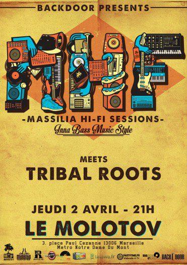 Massilia Hi-Fi meets Tribal Roots Sound System