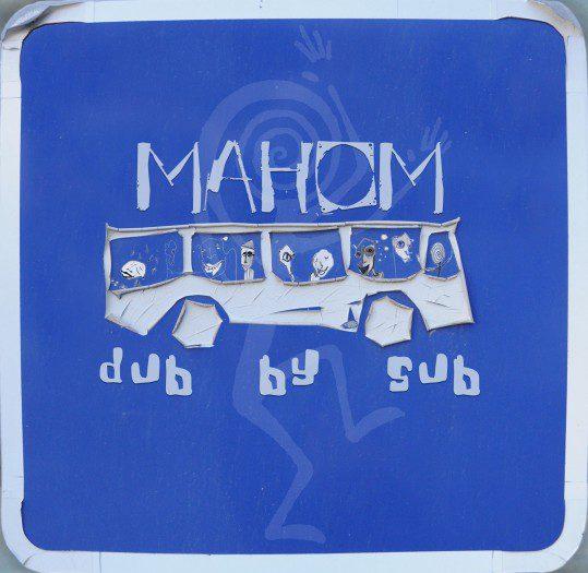 Mahom - Dub by Sub - ODG Prod