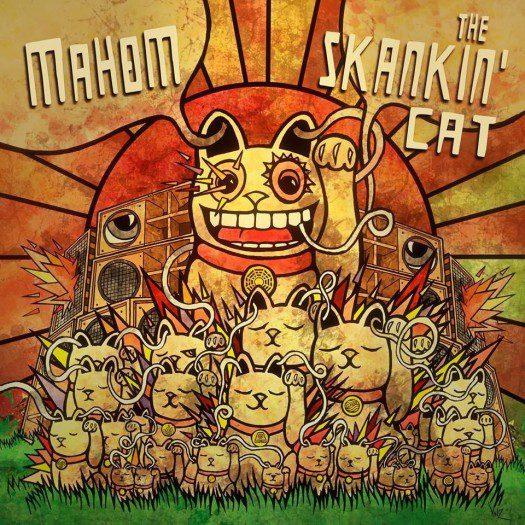 Mahom - The Skankin' Cat