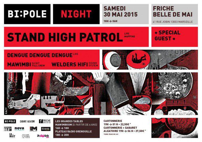 Bi-Pole Night – Stand High Patrol
