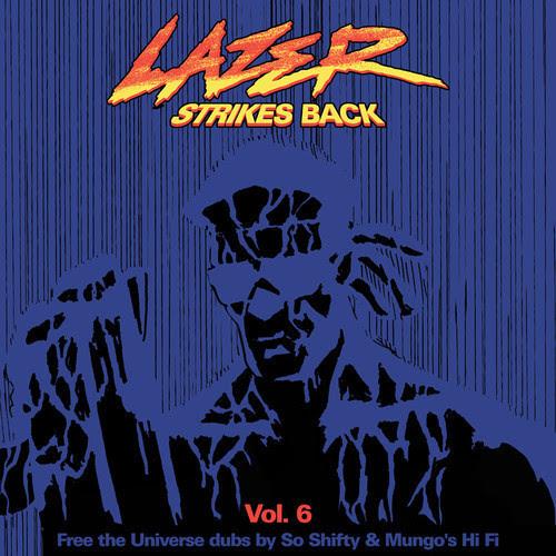 Major Lazer - Lazer Strike Back Vol.6 – The Last Chapter