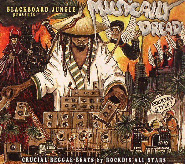Blackboard Jungle & RockDis Allstars - Musically Dread