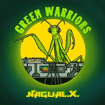 Nagual X - Green Warriors