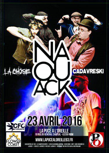 Naouack + Cadavreski + La Chose