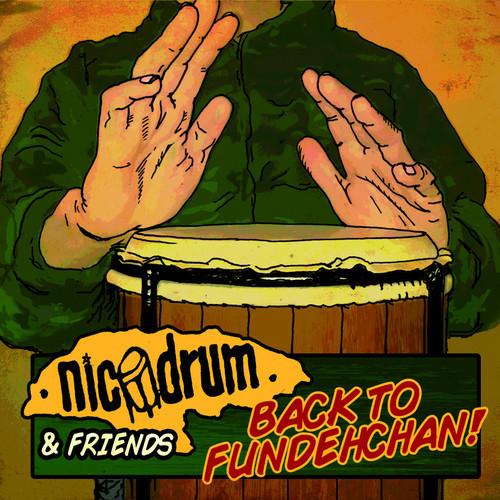 Nicodrum - Back to Fundehchan !
