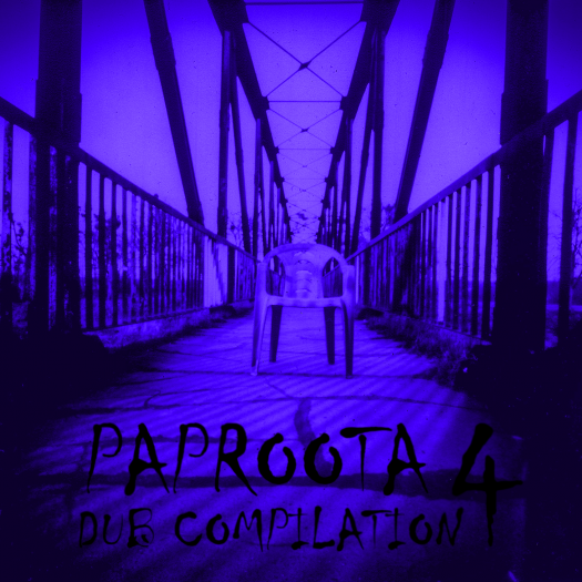 Paproota Dub Compilation Vol 4