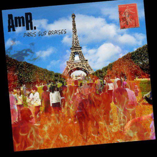 AmR - Paris Sur Braises