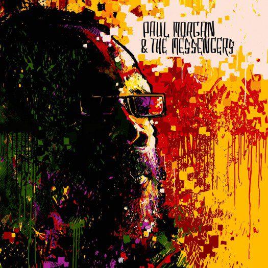 Paul Morgan & The Messengers - Messengers a Warriors