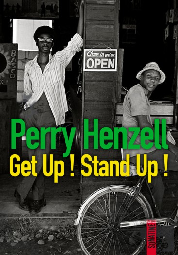 Perry Henzell - Get Up ! Stand Up !
