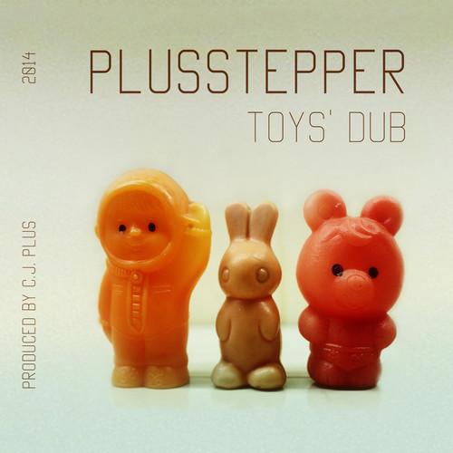 PlusStepper - Toy's Dub