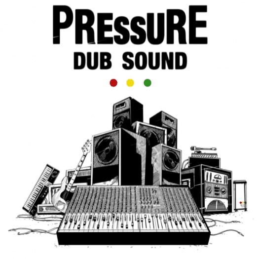 Pressure Dub Sound