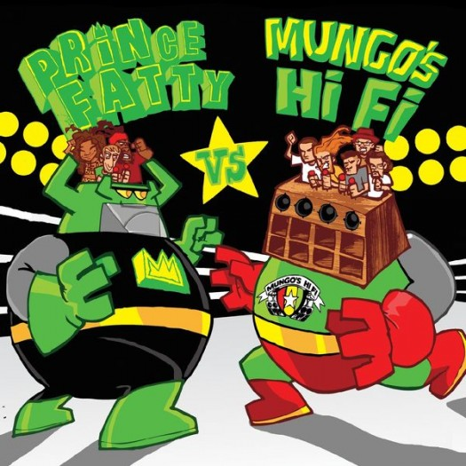 Prince Fatty VS Mungo's Hi Fi