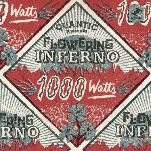 Quantic presenta Flowering Inferno - 1000 Watts