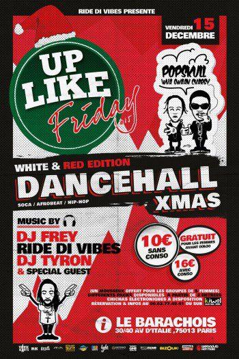 Up Like Friday #15 – Dancehall Xmas