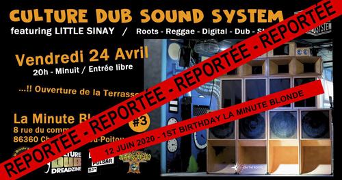 Reportée – Culture Dub Sound System à La Minute Blonde Chasseneuil – Part 3