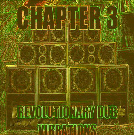 Revolutionary Dub Vibrations - Chapter 3