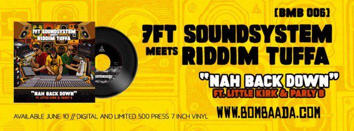 Riddim Tuffa Meets 7FT Sound System - Nah Back Down