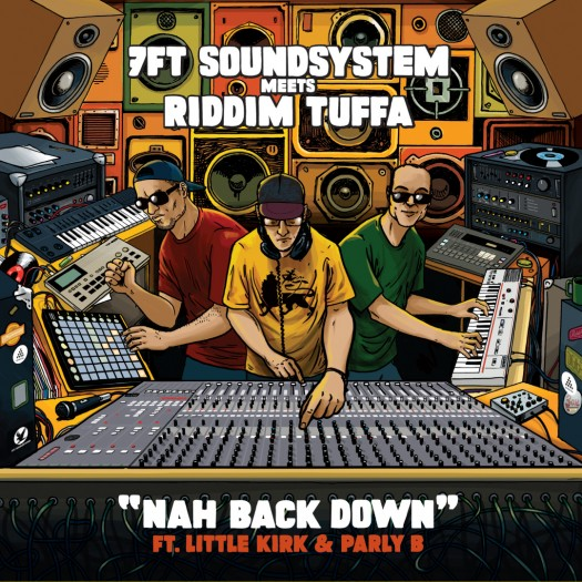 Riddim Tuffa Meets 7FT Sound System - Nah Back Down