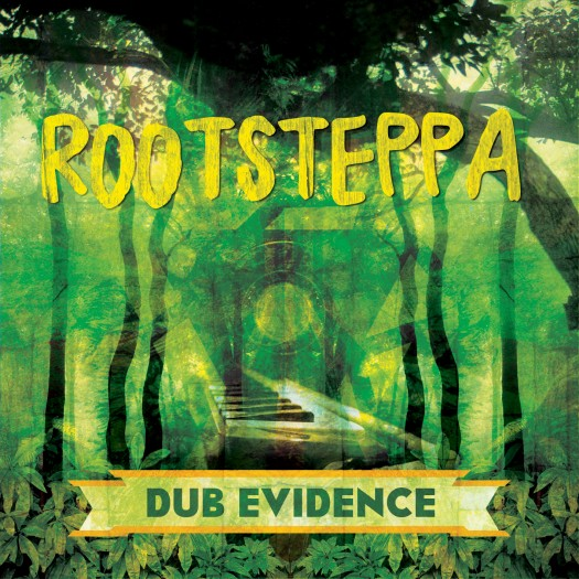 Rootsteppa - Dub Evidence
