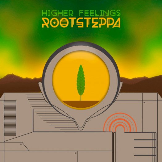 Rootsteppa - Higher Feelings